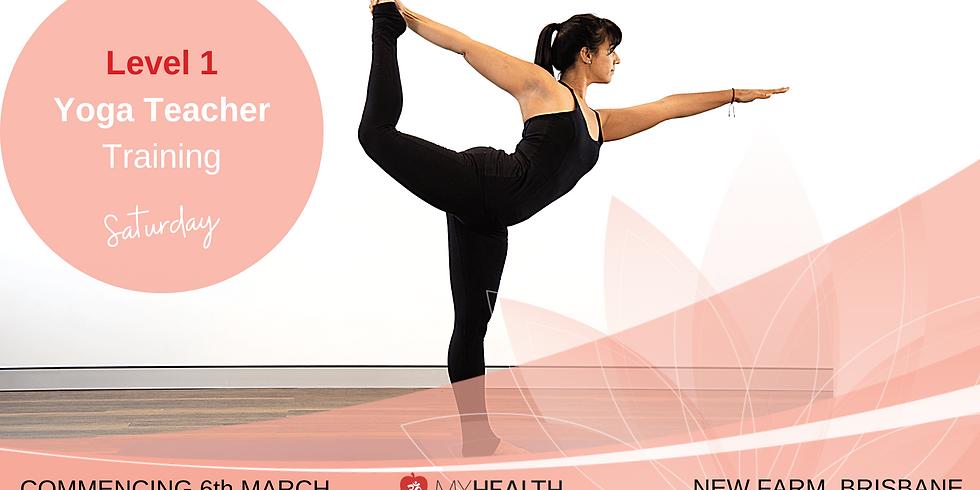 Level 1 Yoga Teacher Training - Saturday