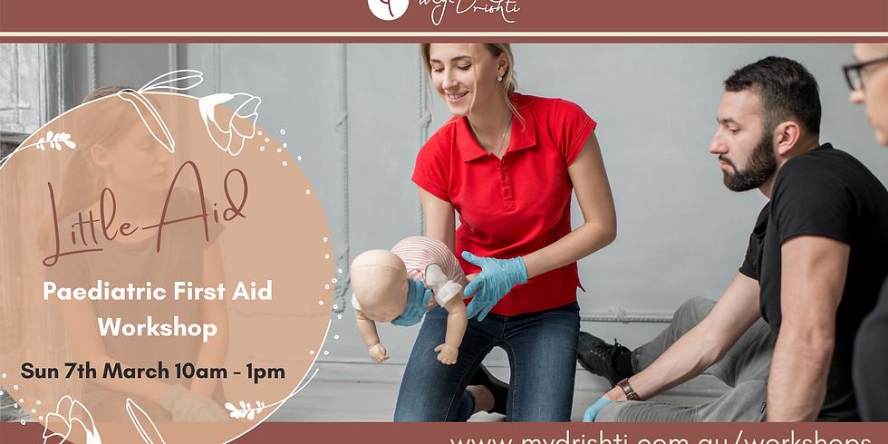 Little Aid: Paediatric First Aid Workshop