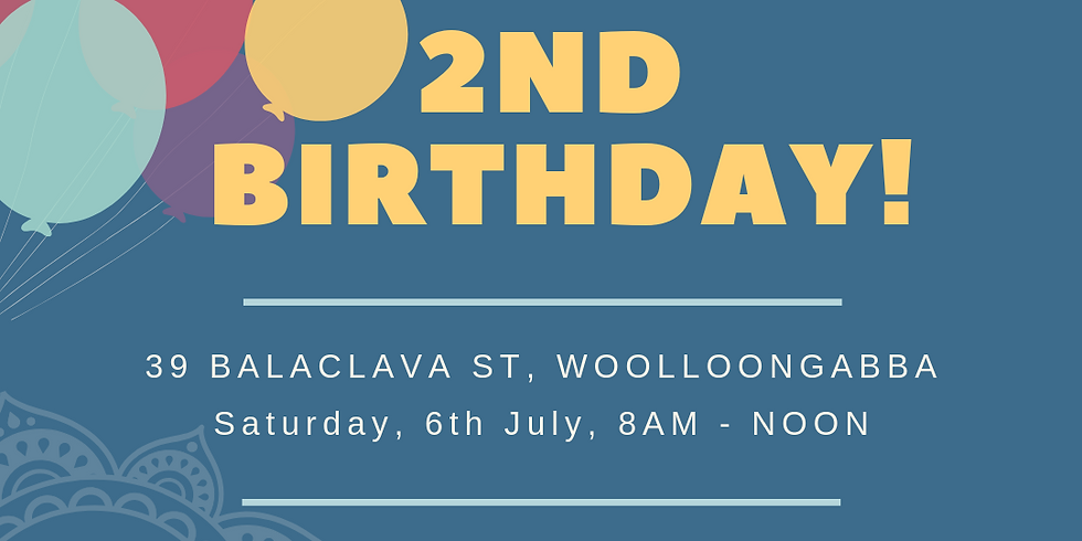 Second Birthday Celebration - FREE EVENT