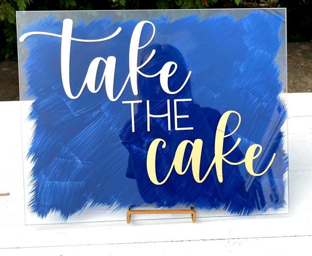 Acrylic Take the Cake Sign