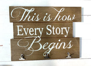 This is How Every Story Begins Sign