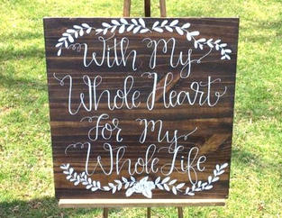 With my Whole Heart Sign