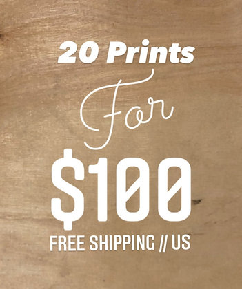 20 Prints for $100