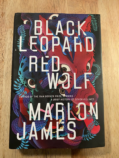 Black Leopard, Red Wolf (The Dark Star Trilogy) by Marlon James - Hardcover