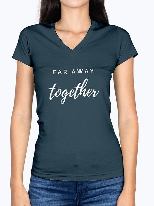 Ladies' Far Away Together V-Neck T-Shirt