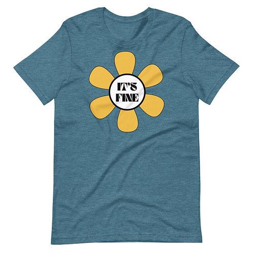 It's Fine Short-Sleeve Unisex T-Shirt