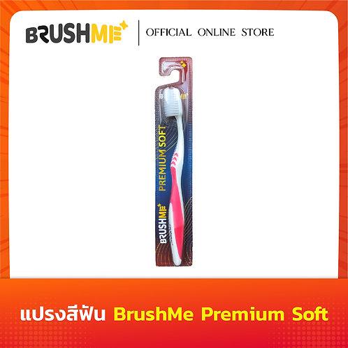 BrushMe แปรงสีฟันบลัชมีรุ่น Premium Soft Extra Soft ขนแปรงนุ่มพิเศษ0.015mm