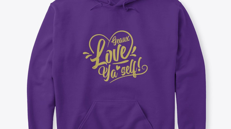 Geaux Love Ya'Self Hoodie Purple with Gold