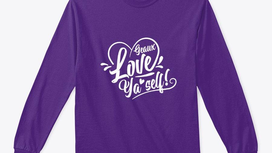Geaux Love Ya'Self Sweatshirt Purple with White