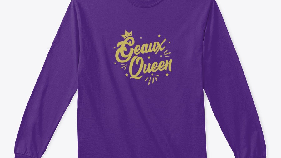 Geaux Queen Sweathsirt Purple with Gold