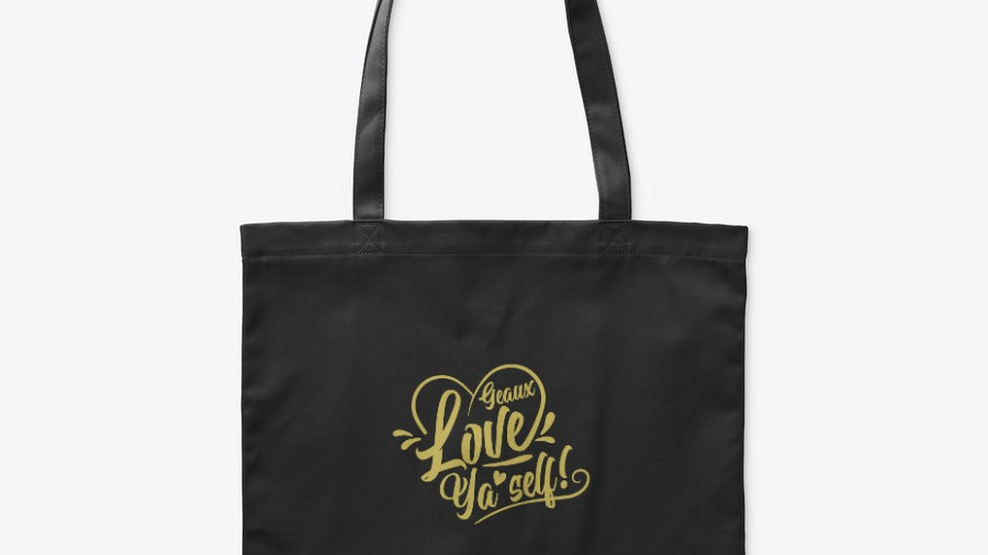 Geaux Love Ya'Self Tote Bag Black with Gold