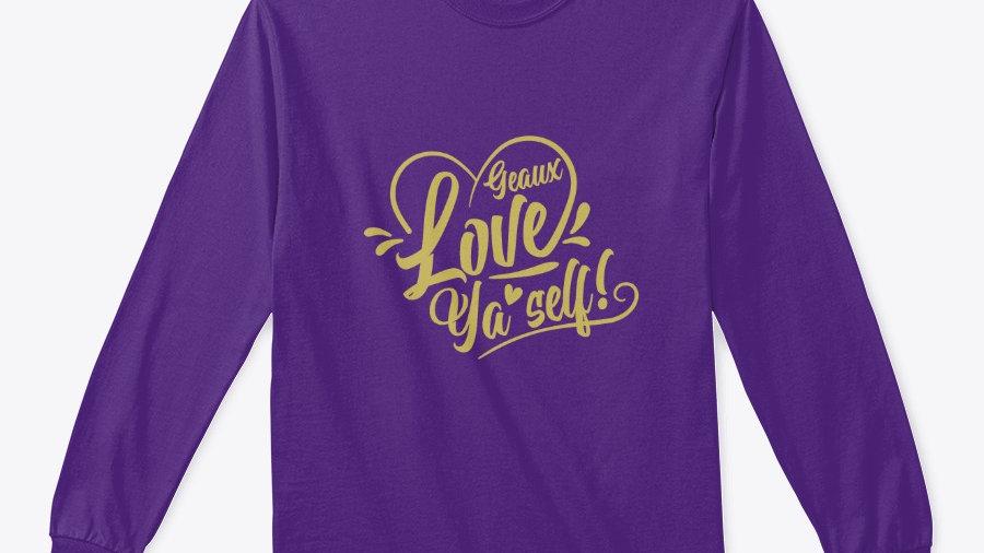 Geaux Love Ya'Self Sweatshirt Purple with Gold