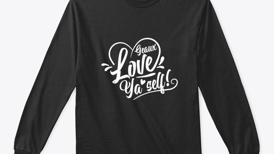 Geaux Love Ya'Self Sweatshirt Black with White