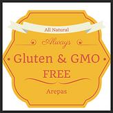 All Natural, Gluten Free, GMO free arepa