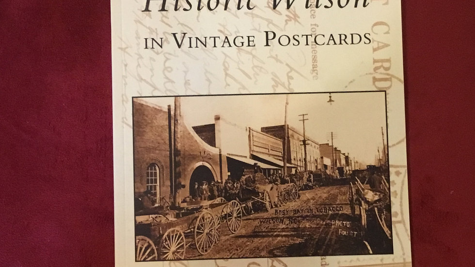 Historic Wilson In Vintage Postcards