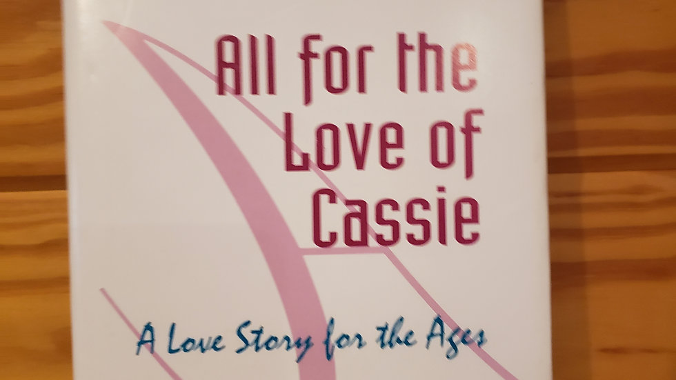 All for the Love of Cassie