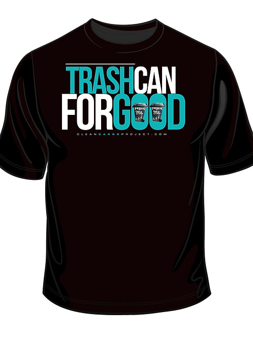 Trashcan For Good T-Shirt