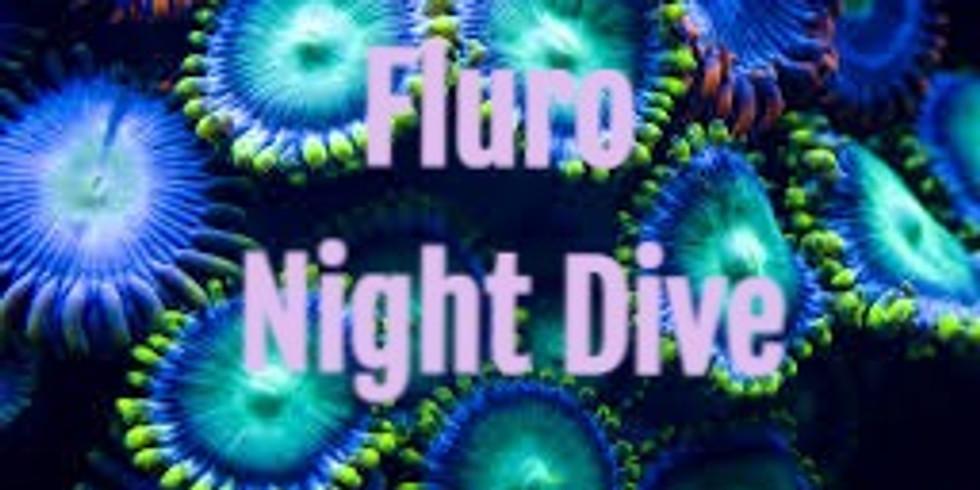 New Fluro Night Dive