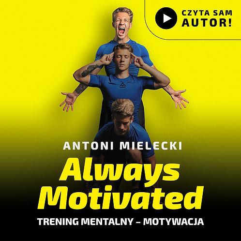 Audiobook Always Motivated MP3