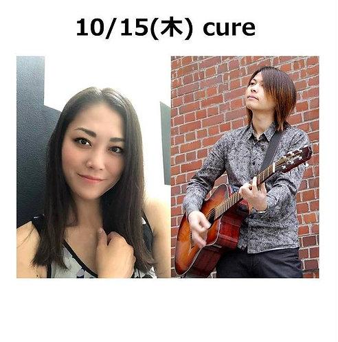 10/15(木) 19:30~ cure