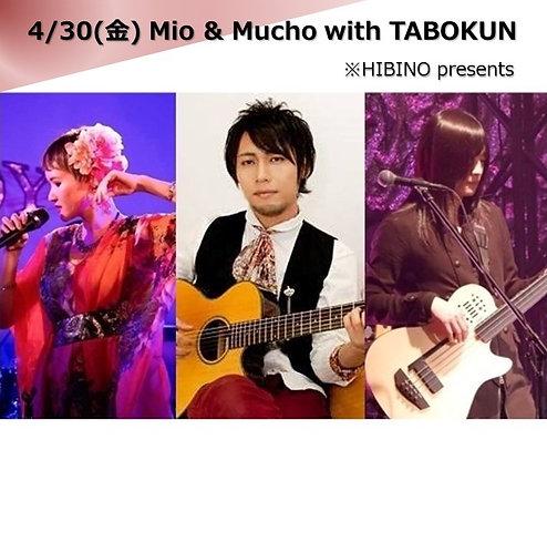 4/30(金) 18:30~ Mio & Mucho with TABOKUN