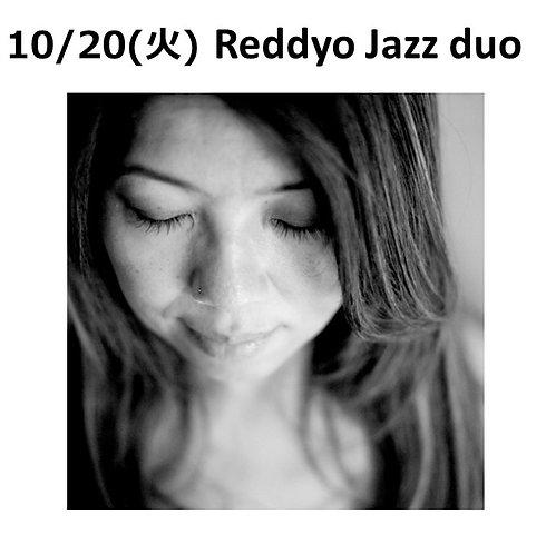 10/20(火) 19:30~  Reddyo Jazz duo