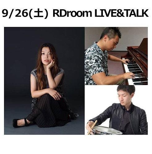 9/26(土) 19:30~ RDroom LIVE & TALK
