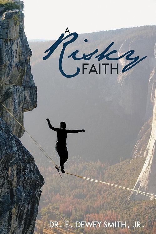 A Risky Faith