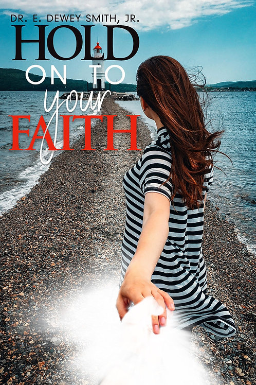 Hold on to Your Faith