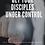 Thumbnail: GET YOUR DISCIPLES UNDER CONTROL