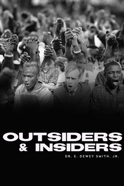 OUTSIDERS & INSIDERS