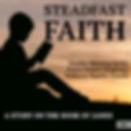 steadfast faith Copy 2.jpg