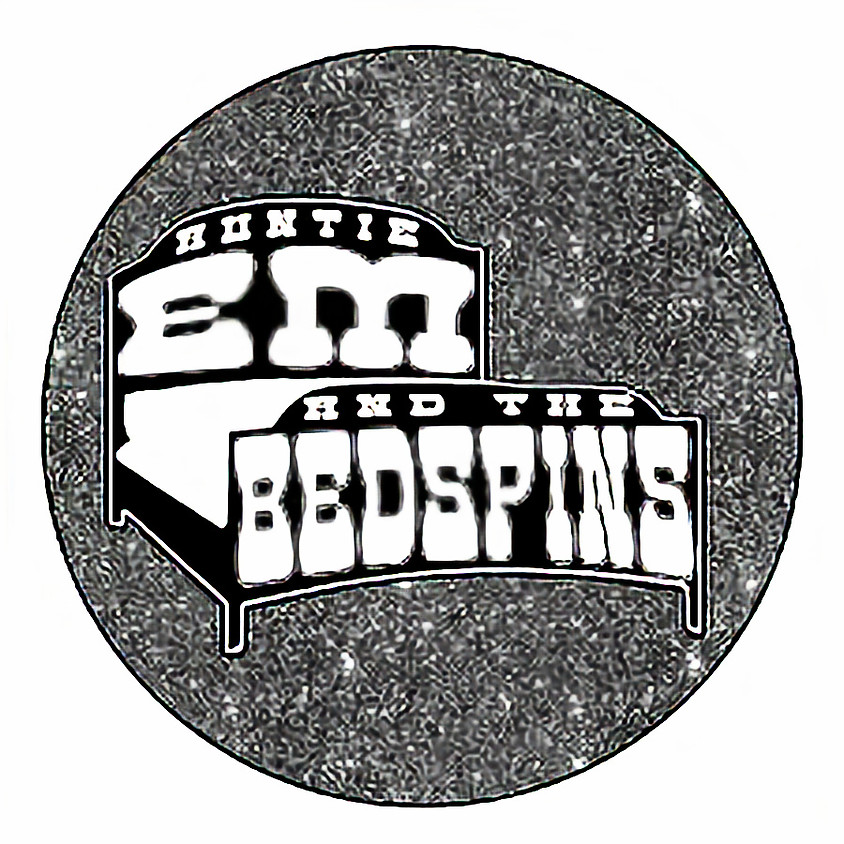 Auntie 'Em + The Bedspins