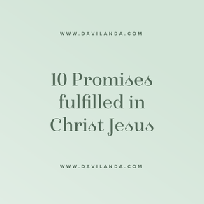 10 Bible Prophecies/Promises That Were Fulfilled In Christ Jesus