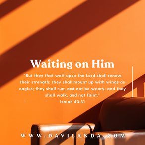 Waiting On Him