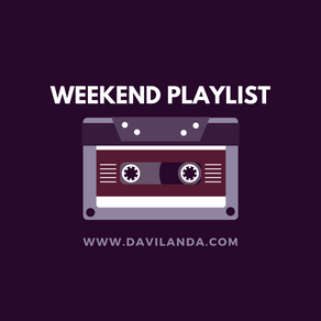 Weekend Playlist