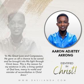 Identified In Christ: Aaron Adjetey
