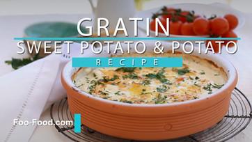 Tasty Gratin sweet potato & Potato recipe