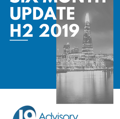 Six Month Update - H2 2019