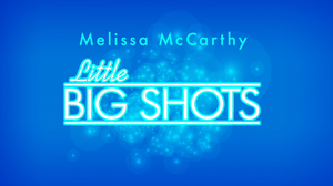 Melissa McCarthy - Little Big Shots