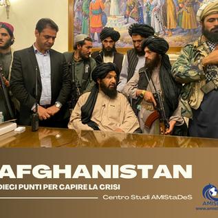 Afghanistan - Dieci punti per capire la crisi