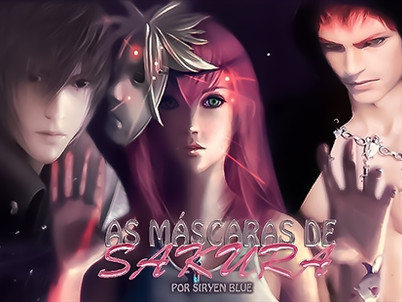 FANFIC DA SEMANA: As Máscaras de Sakura