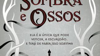 Resenha |.| Trilogia Grisha- Sombras e Ossos
