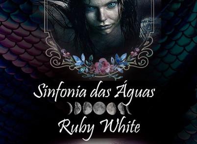 Sinfonia das Águas por Ruby White - O Conto da Sereia Apaixonada