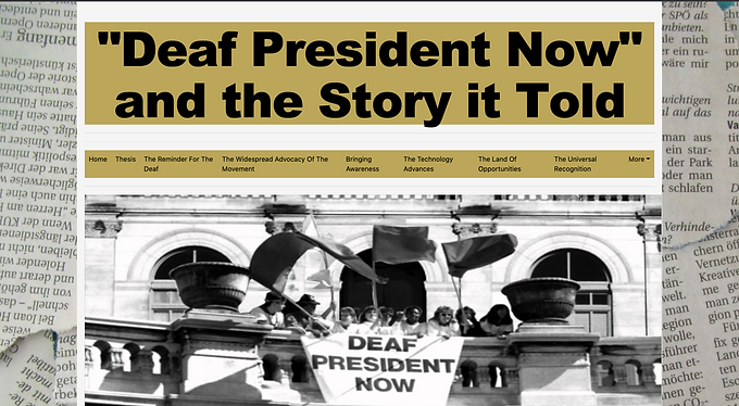"""""""Deaf President Now!"""" And The Story It Told"""