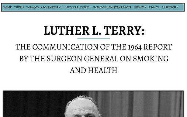 Luther L. Terry: The Communication of the 1964 Report by the Surgeon General on Smoking and Health