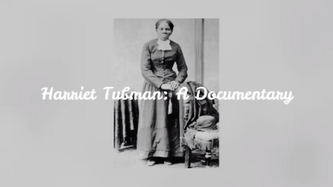 Harriet Tubman-A Documentary