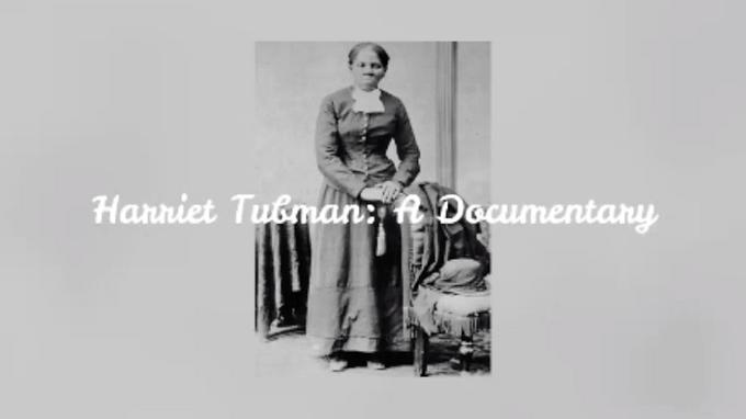 Harriet Tubman-A Documentary