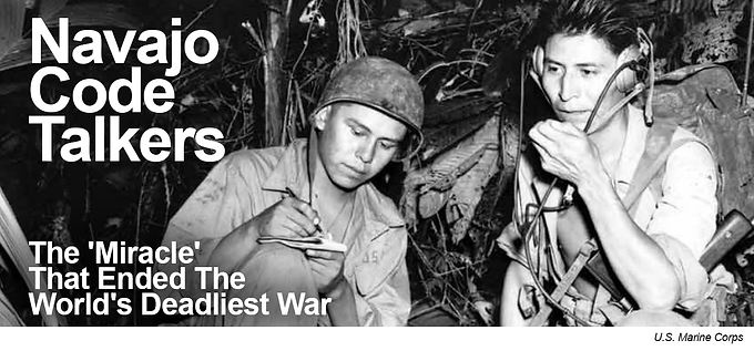 The Navajo Code Talkers of World War II: True Pathbreakers who played a key role in the History of Communication