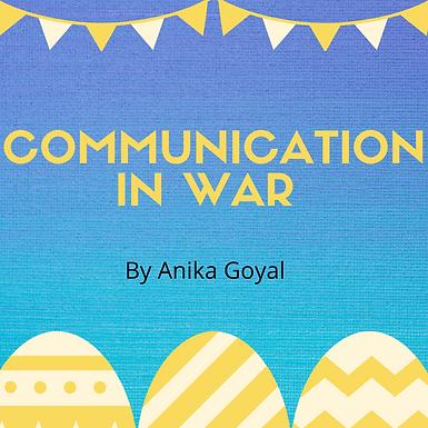 Communication in War